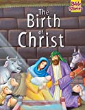 The Birth of Christ: 1 (Bible Stories Series)