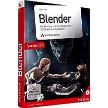 Blender  - inkl. Starterkit auf DVD: Ihr Einstieg in die professionelle 3D-Grafik und Animation (DPI Grafik)