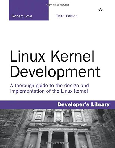 Linux Kernel Development (Developers Library) por Robert Love
