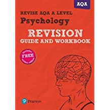 Revise AQA A Level Psychology Revision Guide and Workbook: (with free online edition) (REVISE AS/A level AQA Psychology)
