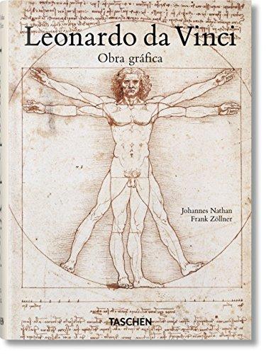 Leonardo Da Vinci. Obra Gráfica (Bibliotheca Universalis) por Frank Zöllner
