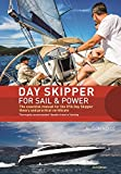 Day Skipper for Sail and Power: The Essential Manual for the RYA Day Skipper Theory and Practical Certificate