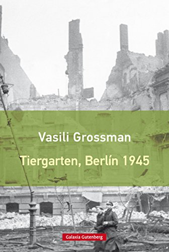 Tiergarten, Berlín 1945 (Rústica)