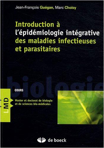 Introduction à l'épidémiologie intégrative des maladies infectieuses et parasitaires