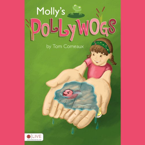 Molly's Pollywogs  Audiolibri