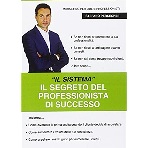 Professionista Efficace. Il primo sistema di vendita
