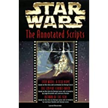 Star Wars: The Annotated Screenplays by Laurent Bouzereau (1997-09-08)