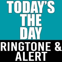 Today's The Day Ringtone Alert