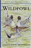Wildfowl (Hamlyn Bird Behaviour Guides)