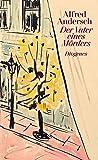 Der Vater eines Mörders: Eine Schulgeschichte - Alfred Andersch