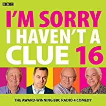 I'm Sorry I Haven't A Clue 16: The Award Winning BBC Radio 4 Comedy