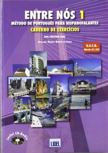 Entre Nos - Metodo de Portugues para hispanofalantes: Caderno de Exercic