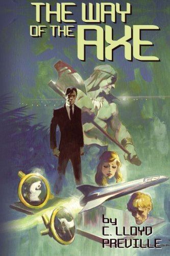 The Way of the Axe: Volume 1 (The Axe Series)