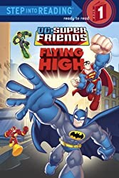 Super Friends: Flying High (DC Super Friends) (Step into Reading) by Nick Eliopulos (2008-05-27)