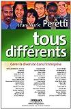 Telecharger Livres Tous differents Gerer la diversite dans l entreprise (PDF,EPUB,MOBI) gratuits en Francaise