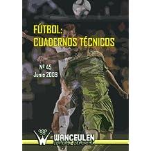 Fútbol: Cuaderno Técnicos 45