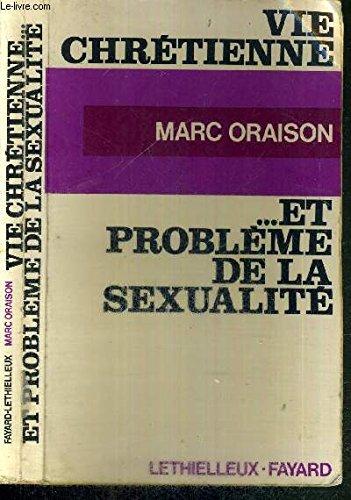 Vie chrétienne et problème de la sexualité