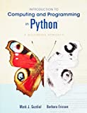 Introduction to Computing and Programming in Python (3rd Edition) 3rd edition by Guzdial, Mark J., Ericson, Barbara (2012) Paperback