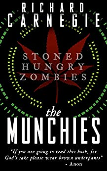 The Munchies by [Carnegie, Richard]