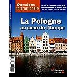 La Pologne au coeur de l'Europe (Questions internationales n°69)