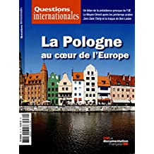 La Pologne au coeur de l'Europe (Questions internationales n°69)