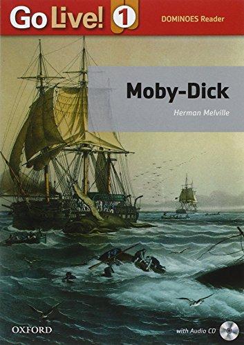 Moby Dick. Go live reader. Livello 1. Con CD-ROM. Con espansione online