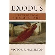 Exodus: An Exegetical Commentary