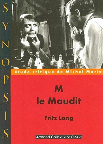 M le Maudit: Fritz Lang par Michel Marie