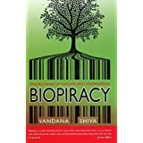 Biopiracy: The Plunder of Nature & Knowledge