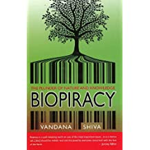 Biopiracy The Plunder Of Nature And Knowledge