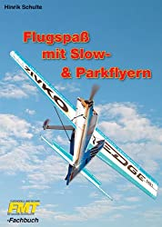 Flugspass mit Slow- und Parkflyern