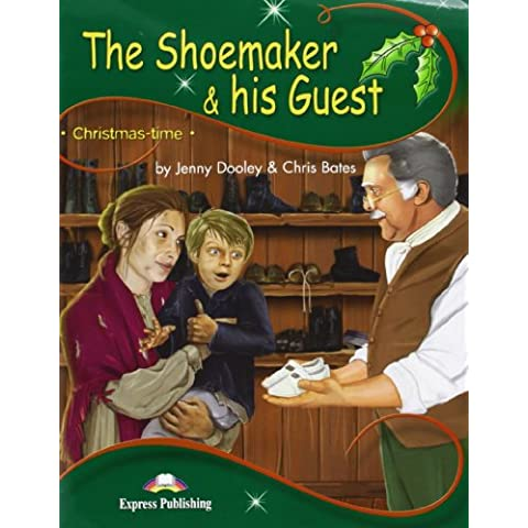 shoemaker & his guest. Student's pack. Con CD Audio. Con DVD-ROM: The Shoemaker & His Guest (+ CD Audio y DVD): 1