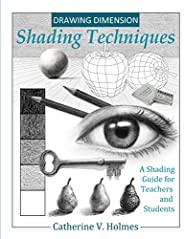 Drawing Dimension - Shading Techniques: A Shading Guide for Teachers and Students (How to Draw Cool Stuff) (En