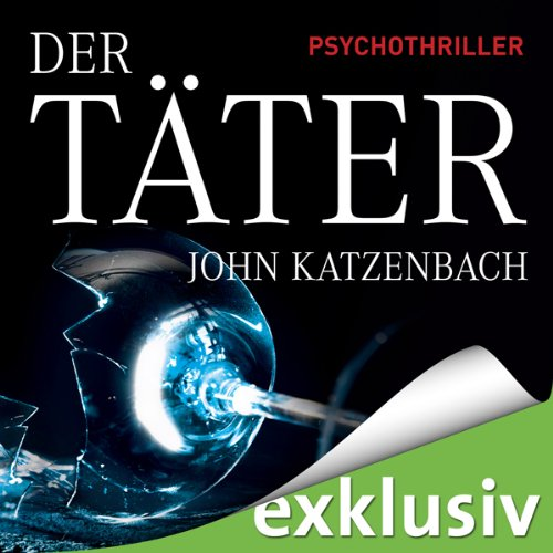 Buchseite und Rezensionen zu 'Der Täter' von John Katzenbach