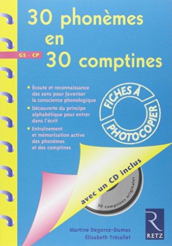 30 Phonmes en 30 Comptines GS-CP (1CD audio)