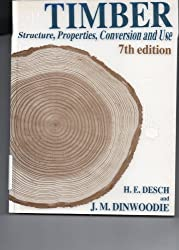 Timber: Structure, Properties, Conversion, and Use, Seventh Edition
