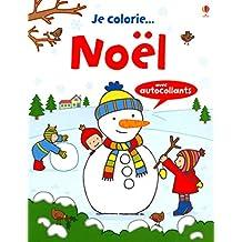 Je colorie... Noël - Avec autocollants