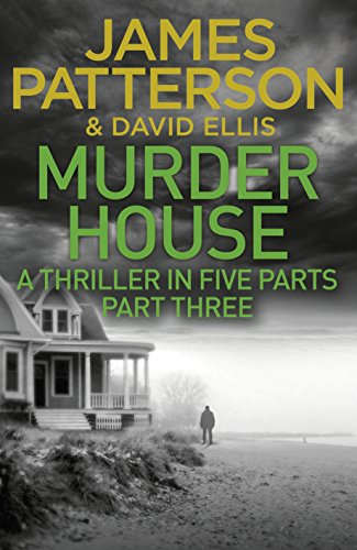 Murder House: Part Three (Murder House Serial)