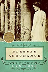 Blessed Assurance: Whispers of Love/Lost in His Love/Echoes of Mercy (Avon Inspire) by Lyn Cote (2007-10-02)