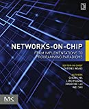 Networks-on-Chip: From Implementations to Programming Paradigms (English Edition)