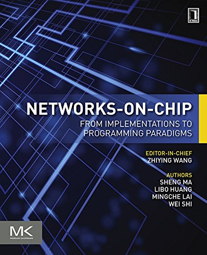 Networks-on-Chip: From Implementations to Programming Paradigms (English Edition) -