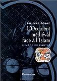 L'Occident médiéval face à l'Islam