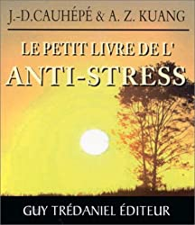 Petit Livre de l'anti-stress
