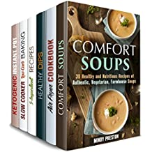 Simple and Delicious Box Set (6 in 1): Comfort Soups, Air Fryer, Ketogenic, 5-Ingredient Recipes. Dips and Dippers to Satisfy Your Cravings (Low Carb & Traditionalo Recipes) (English Edition)