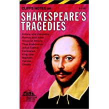 Shakespeare's Tragedies: Notes (Cliffsnotes)