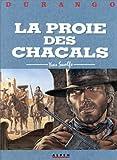 La proie des chacals   Swolfs, Yves (1955-....). Auteur