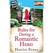 Rules for Dating a Romantic Hero (Quick Reads 2014)