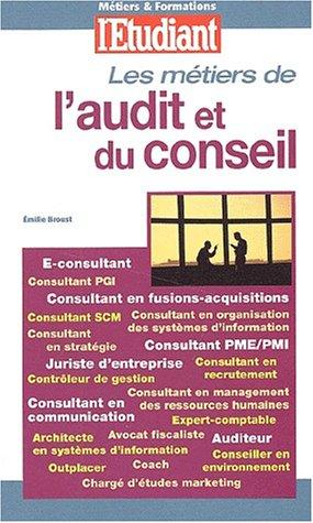 Les métiers de l'audit et du conseil