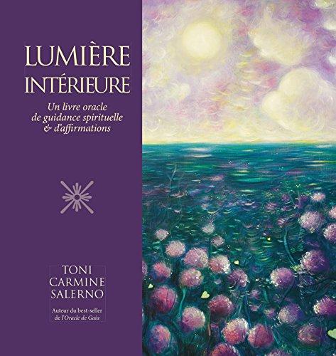 Lumire intrieure : Un livre oracle de guidances et daffirmations