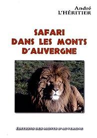Safari dans les monts d'Auvergne par André l'Héritier